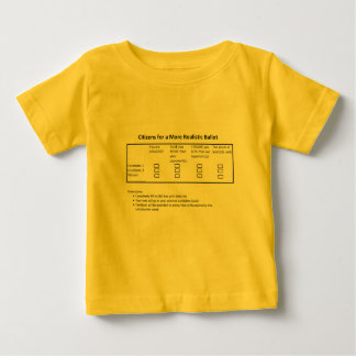 A More Realistic Ballot Baby T-Shirt