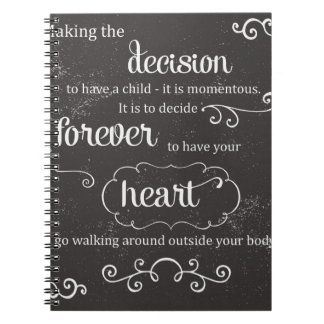 A Mother's decision Spiral Note Book