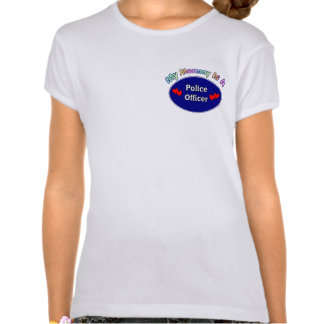 A My Mommy Is A Police Officer Tshirts