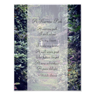 A Narrow Path ~ Poem by Michelle Istanish ~ Poster