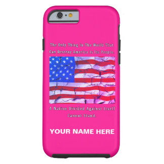 A Nation Divided Tough iPhone 6 Case