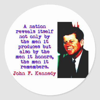 A Nation Reveals Itself - John Kennedy Classic Round Sticker