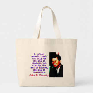 A Nation Reveals Itself - John Kennedy Large Tote Bag