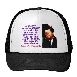 A Nation Reveals Itself - John Kennedy Trucker Hat