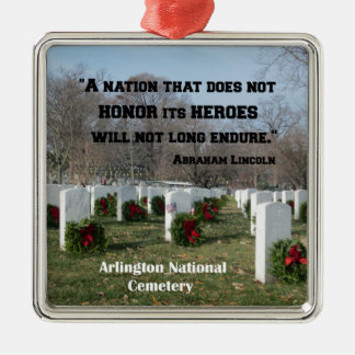 A nation that does not honor its heroes metal ornament