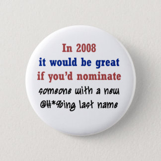 A New Last Name 2 Inch Round Button