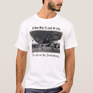 A New Way To Look at life... T-Shirt