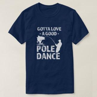 A obtenu d'aimer une bonne danse de Polonais - T-shirt