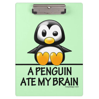 A Penguin Ate My Brain Clipboard