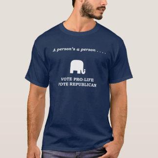A person's a person Vote pro-life (white print) T-Shirt