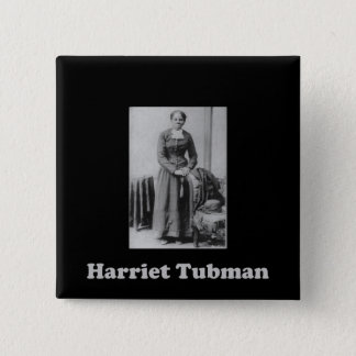 A Picture of Harriet Tubman 2 Inch Square Button
