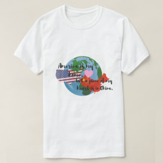 A Piece of My Heart is in China T-Shirt