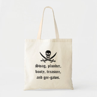 A Pirate's Booty Bag! Tote Bag