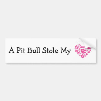 A Pit Bull Stole My Heart Bumper Sticker