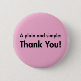 A Plain and Simple: Thank You! 2 Inch Round Button