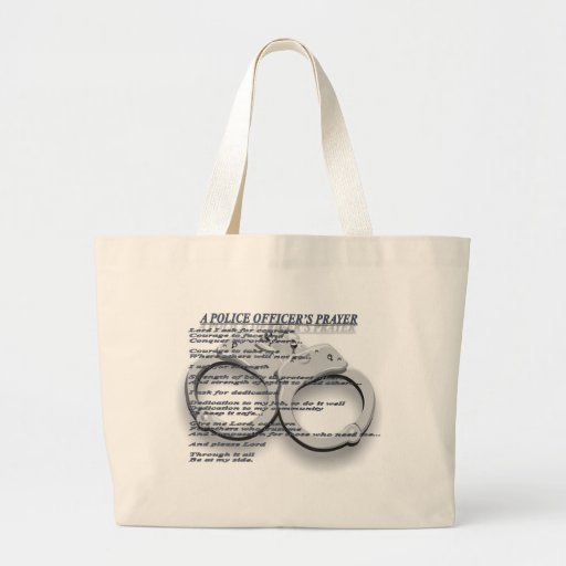 A POLICE OFFICER'S PRAYER TOTE BAGS