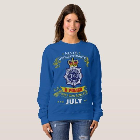 A Police Was Born In July Sweatshirt