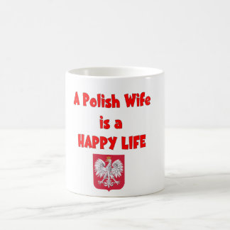 A Polish Wife is a HAPPY Life Coffee Mug