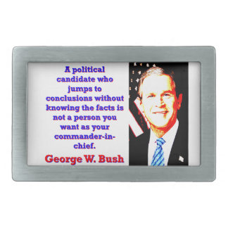 A Political Candidate Who Jumps - G W Bush Belt Buckle