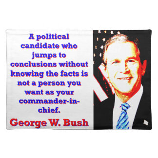 A Political Candidate Who Jumps - G W Bush Placemat