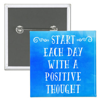 A Positive Thought Quote 2 Inch Square Button
