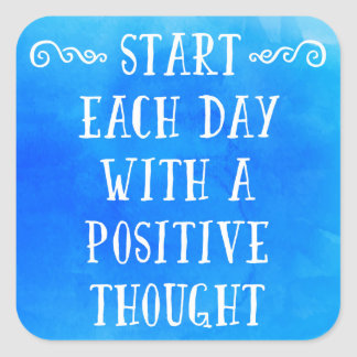 A Positive Thought Quote Square Sticker