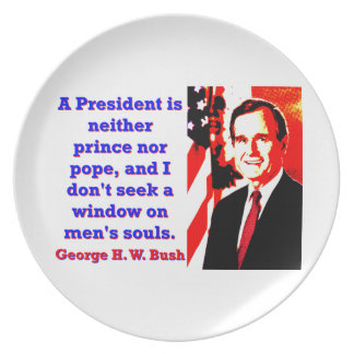 A President Is Neither Prince - George H W Bush.jp Party Plates