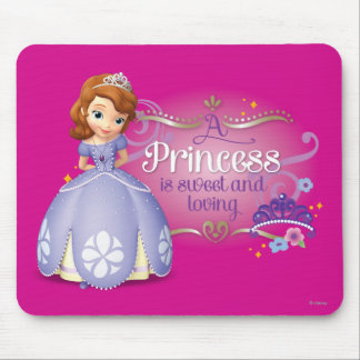 A Princess is Sweet and Loving Mouse Pad
