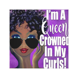 A Queen Crowned in Curls Affirmation Canvas Print