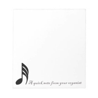 A quick note from your organist notepad