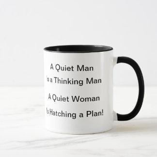 A Quiet Man is a Thinking Man Mug
