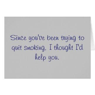 a quitters helper card