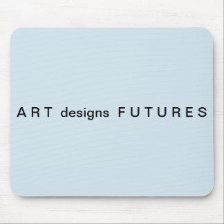 A R T  designs  F U T U R E S  Mousepad