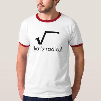 A Radical Shirt! T-Shirt