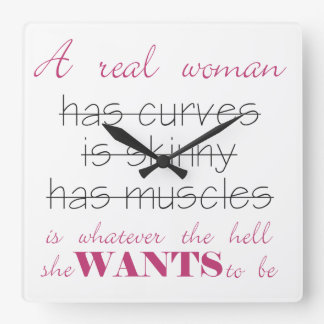 A Real Woman Knows What She Wants Quote Clock