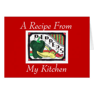 A Recipe From My Kitchen..Notecard Card