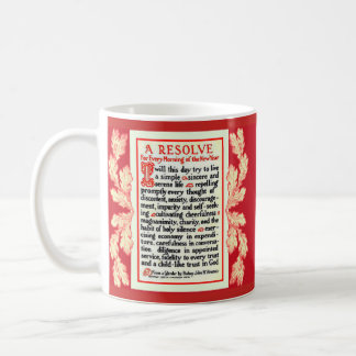 A RESOLVE PRAYER FOR EVERY MORNING IN THE NEW YEAR COFFEE MUG