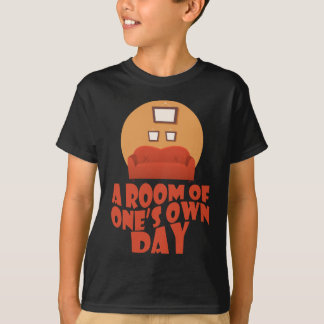 A Room Of One's Own Day - Appreciation Day T-Shirt