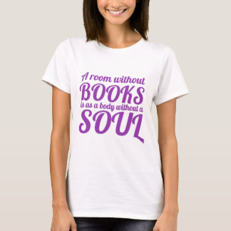A Room Without Books T-Shirt
