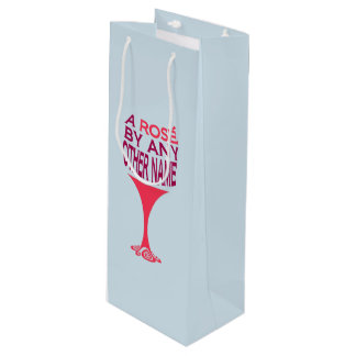 A Rose by any other name Wine Gift Bag
