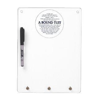 A round Tuit Dry-Erase Whiteboard