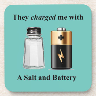A Salt and Battery Assault and Battery Coaster