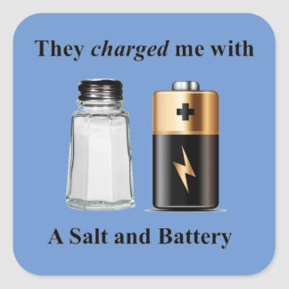 A Salt and Battery Assault and Battery Square Sticker