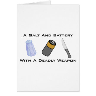 A Salt And Battery With A Deadly Weapon Card