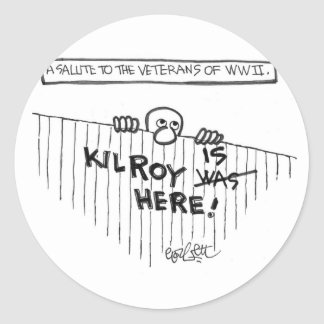 A Salute to Veterans of WWII (Kilroy) Round Sticker
