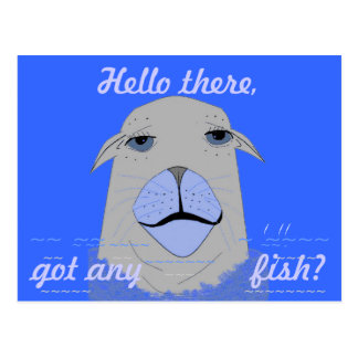 A Seal, asking for fish. Postcard