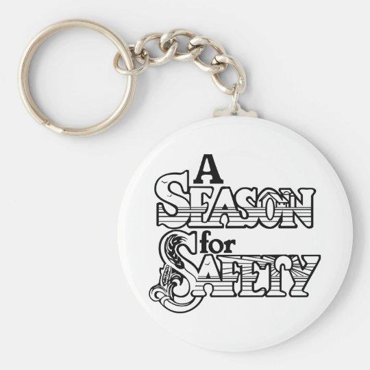 A Season For Safety Keychain