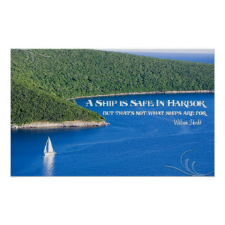 A Ship is Safe In Harbour Motivational Poster