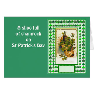 A shoe full of shamrock on St Patrick's Day Card