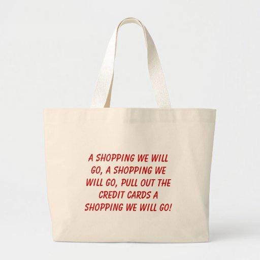 A Shopping We Will Go, A Shopping We Will go, P... Bag